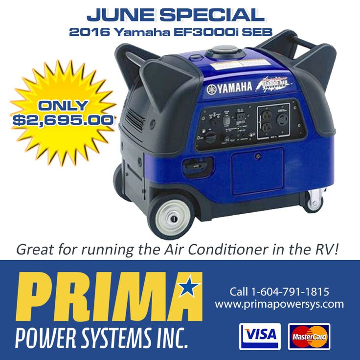 *JUNE SPECIAL* GREAT FOR RV's - Keep cool with your AC ON! The 2016 Yamaha EF3000i SEB Generator uses Boost Technology for the inrush current needs of air conditioners, power tools and other inductive electrical loads. Call 1-604-791-1815