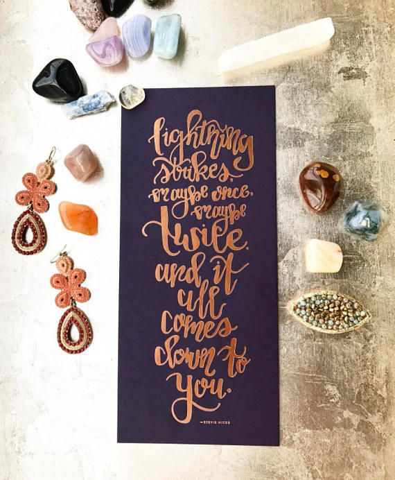 Stevie Nicks Inspirational Quote Print - Calligraphy and Bronze Foiled
