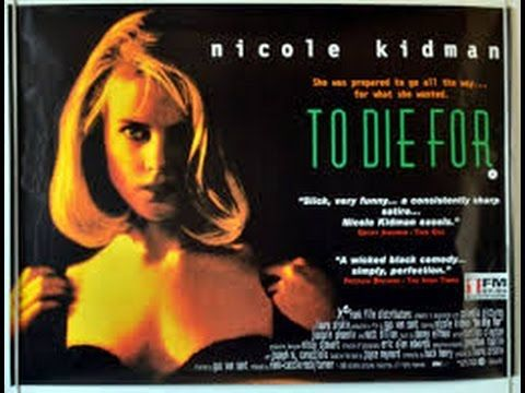 Nicole Kidman Is To Die For (full movie) 720P - YouTube