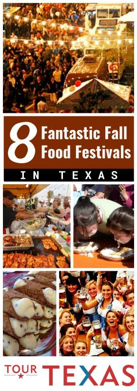 Fall is a great time in Texas for so many reasons and here are 8 more - visit these fantastic food festivals!