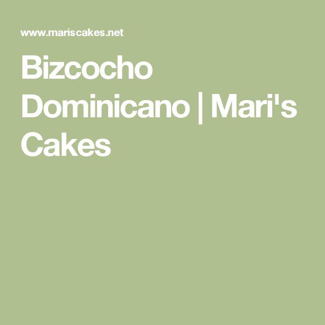Bizcocho Dominicano | Mari's Cakes