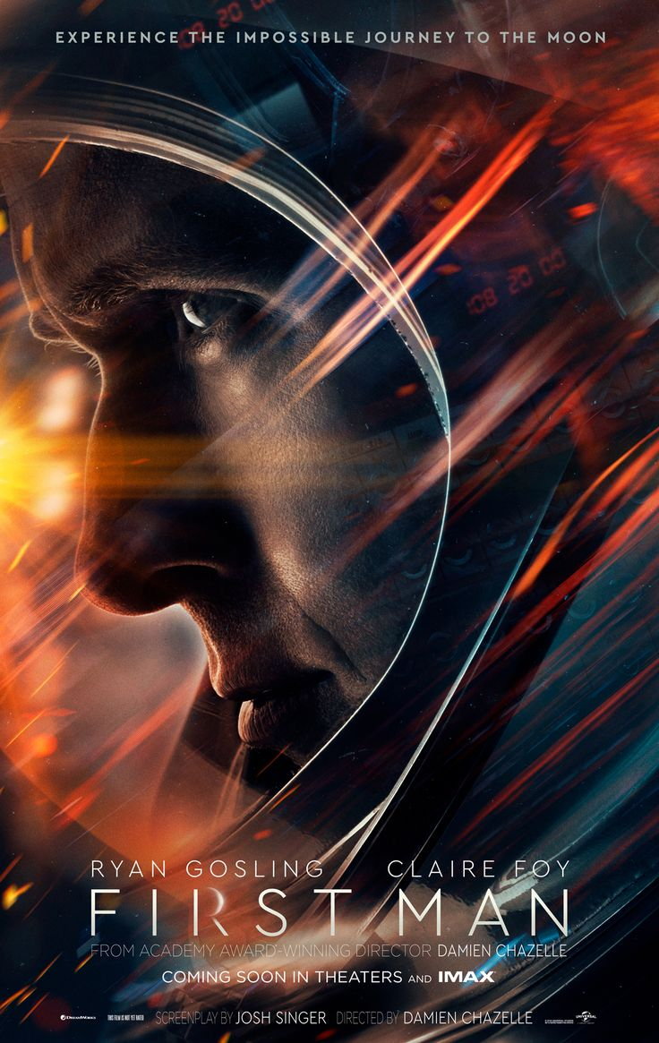 FIRST MAN starring Ryan Gosling & Claire Foy   In theaters October 12, 2018