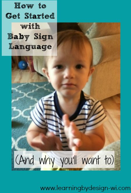 Why and how to start teaching baby sign language