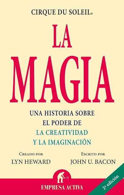 La magia // John U. Bacon EMPRESA ACTIVA (Ediciones Urano)