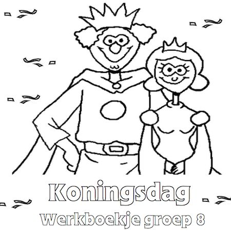Voor elke groep is er een gemaakt, Dit is even een voorbeeld.......Koningsdag Werkboekje Groep 8