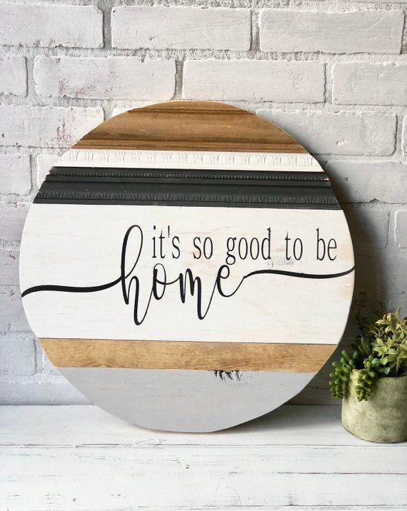 Es ist so gut, zu Hause Zeichen / Holz Runde Zeichen / Home Dekor / Runde Zeichen / Home und …
