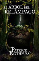 """el Reino de Pats: Reseña """"El árbol del relámpago"""" de Patrick Rothfus..."""