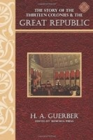 The Story of the Thirteen Colonies and The Story of the Great Republic Reader [9781615380190] 30% off!  $11.87