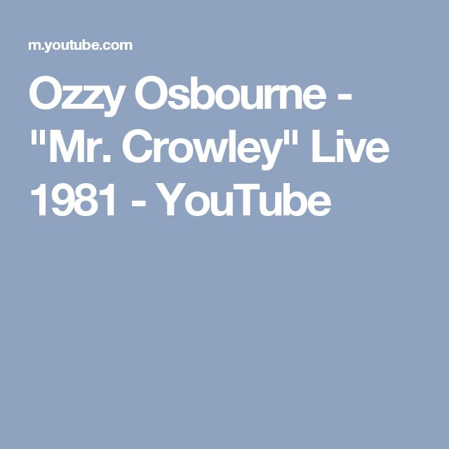 """Ozzy Osbourne - """"Mr. Crowley"""" Live 1981 - YouTube"""