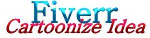 Fiverr Cartoonize Idea