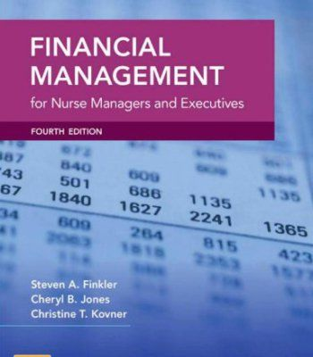 Financial Management for Nurse Managers and Executives, 4e (Finkler, Financial Management for Nurse Managers and Executives) PDF
