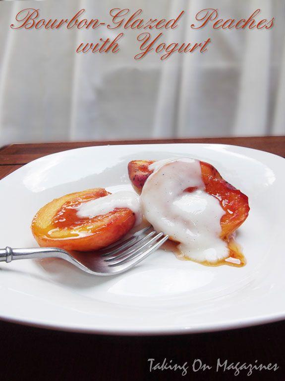 Bourbon-Glazed Peaches with Yogurt | Taking On Magazines | www.takingonmagazines.com