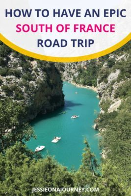 How To Have An Epic South Of France Road Trip | Itinerary Suggestio
