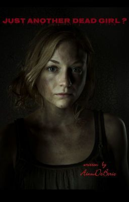 Just Another Dead Girl Beth Greene