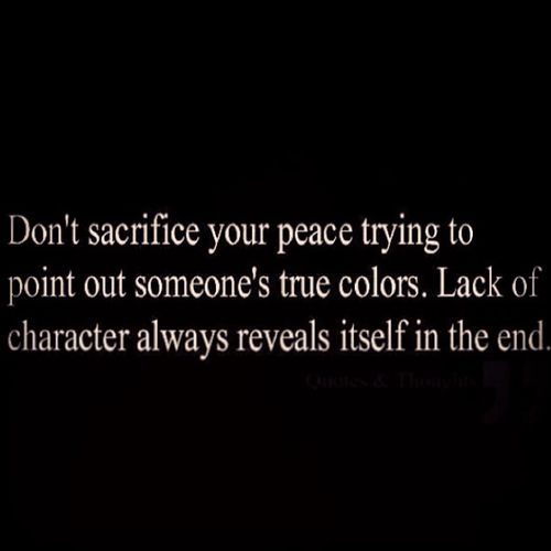 Ive Found This To Be True True Colors Always Come Out Not Always