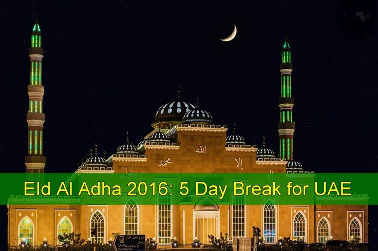 #EidAlAdha #holidays in 2016 is expected to fall on September 9-13 and #UAE residents could have a possible 5-day break (including the weekend). The Islamic calendar is based on the #moon sighting and according to a report from #Emirates 24/7, Eid Al Adha holidays usually begin a day before #Eid, on the day …
