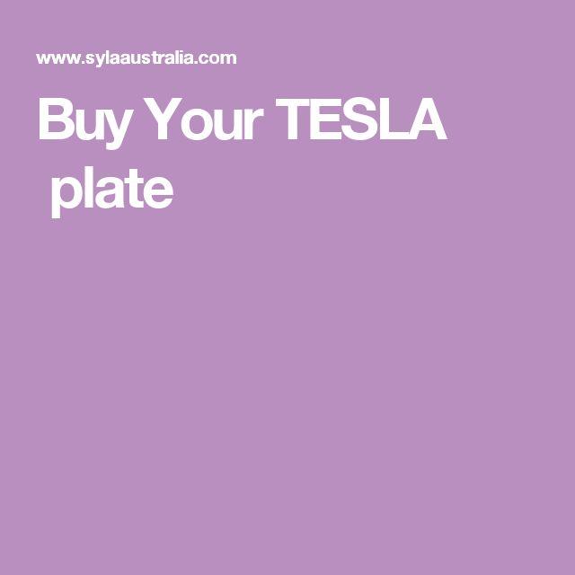 Buy Your TESLA plate