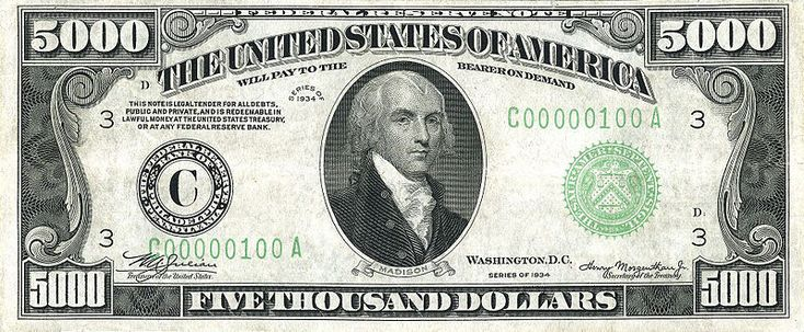 5,000-dollar bill with James Madison.