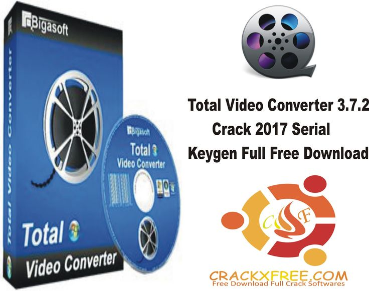 total video converter crack serial key