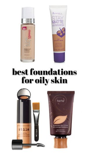 Best foundation for oily skin find the best foundation for your skin