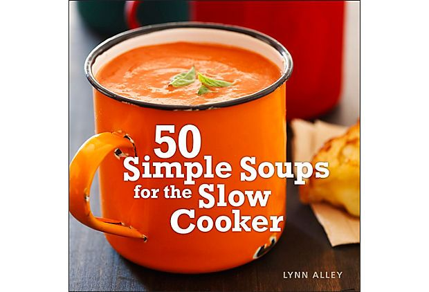 50 Simple Soups for the Slow Cooker on OneKingsLane.com