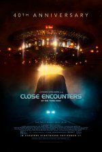Close Encounters of the Third Kind  - 40th Anniversary (September 1, 2017) a sci-fi, drama, re-released, action film directed by Stephen Spielberg. Stars: Richard Dreyfuss,  Roy Neary, Teri Garr, Ronnie Neary, Melinda Dillon, Jillian Guiler, François Truffaut, Claude Lacombe, Bob Balaban, David Laughlin,  Lance Henriksen, After an encounter with U.F.O.s, a line worker feels undeniably drawn to an isolated area in the wilderness where something spectacular is about to happen.
