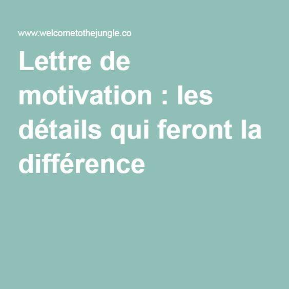 Lettre de motivation : les détails qui feront la différence                                                                                                                                                     Plus