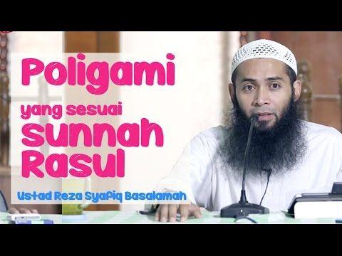 Ust Reza Syafiq Basalamah - Poligami yg sesuai sunnah Rasul