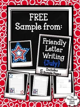 FREEBIE Patriotic Friendly Letter Writing Sample {July} ~ Templates   by The Think Aloud Cloud