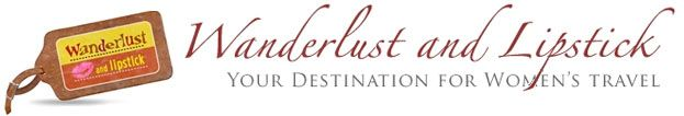 Wanderlust and Lipstick - Your destination for women's travel