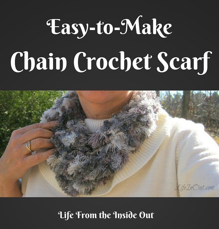 Easy to Make Chain Crochet Scarf from Life from the Inside Out. Quick crochet project. Great gift idea!