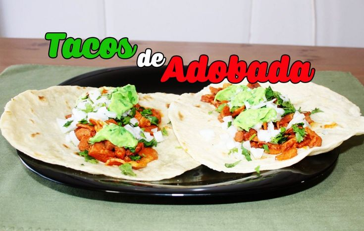 Tacos de Adobada | Tacos de Cerdo - Tasty Recetas