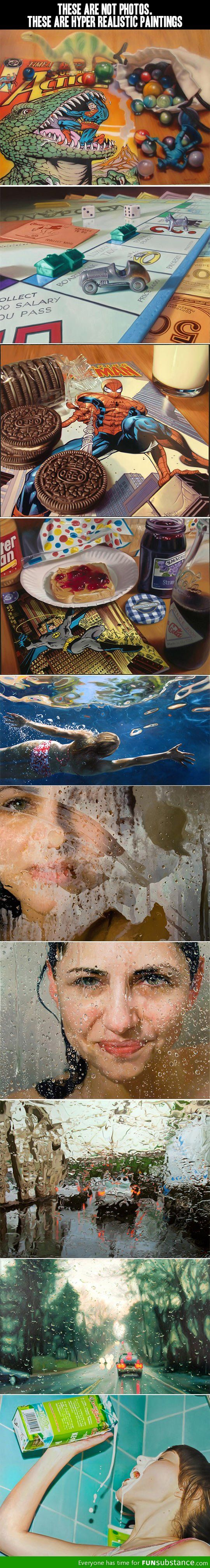 These are not photos, just hyper realistic paintings