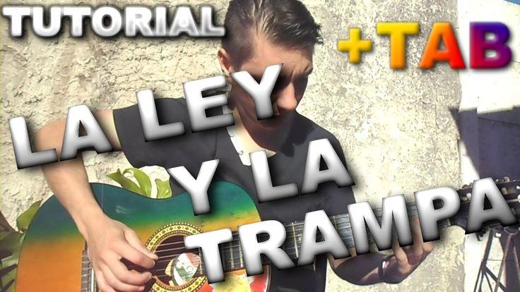 LA LEY Y LA TRAMPA TUTORIAL GUITARRA INTRO PUNTEO + TAB