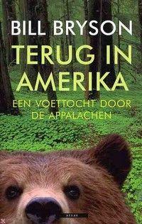 Boekenweek-leestip: 'Terug in Amerika, een voettocht door de Appalachen' van Bill Bryson.