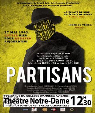 Partisans - Programme du OFF 2014 - Avignon Festival & Compagnies