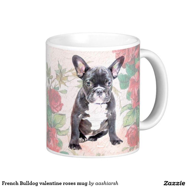 #French #Bulldog #valentine #roses #mug #coffee #dog #gift #giftidea #giftideas #valentinesday