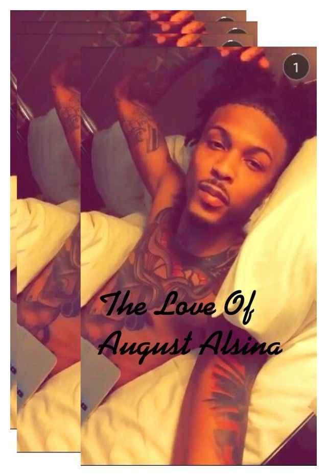 """The Love Of August Alsina"" by prettylittleliarsssss ❤ liked on Polyvore"