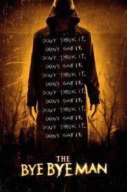 The Bye Bye Man watch full movie hd