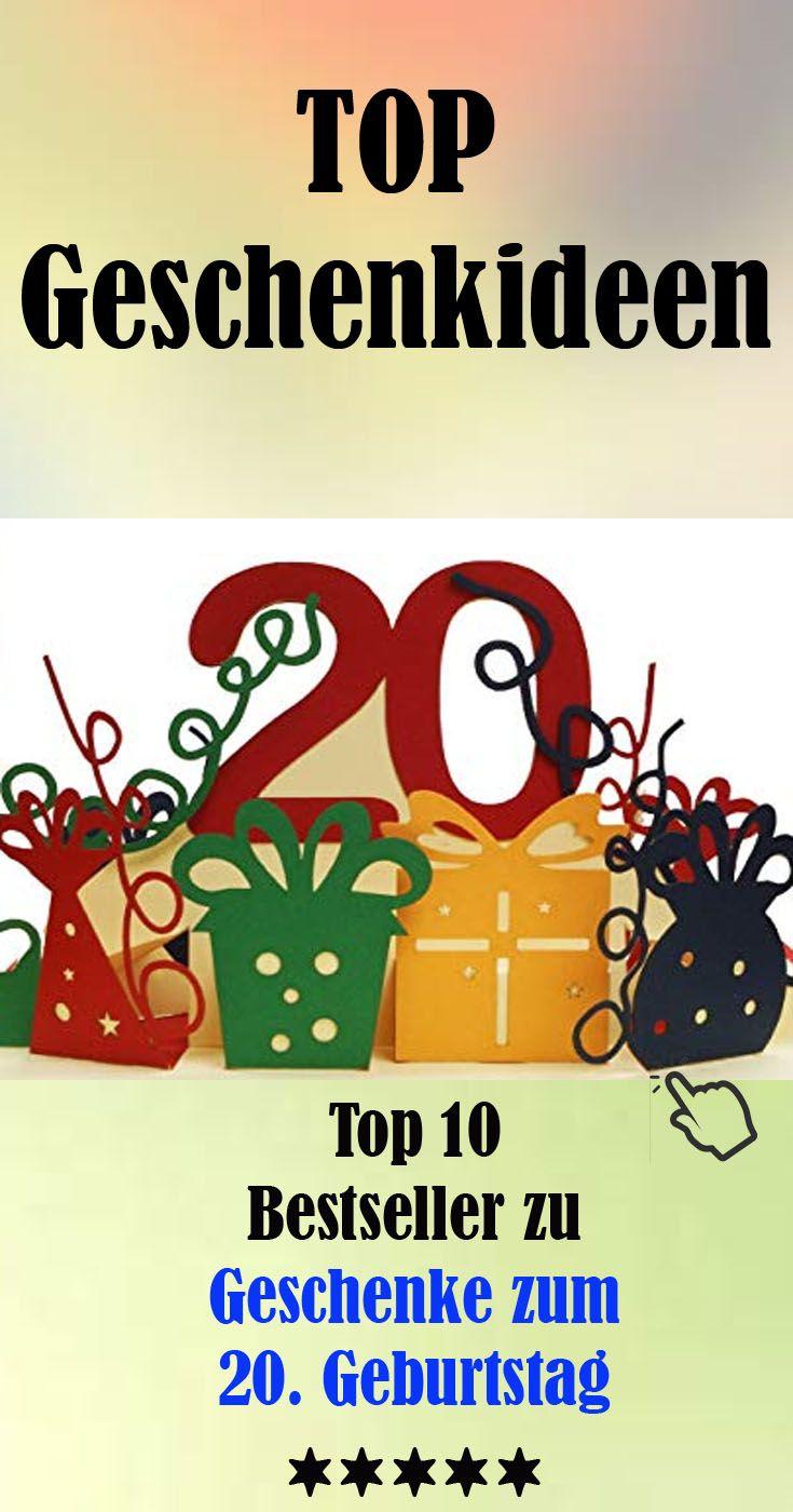 Top Ten Geschenkideen Zum 20 Geburtstag Geschenke Fur Den 20