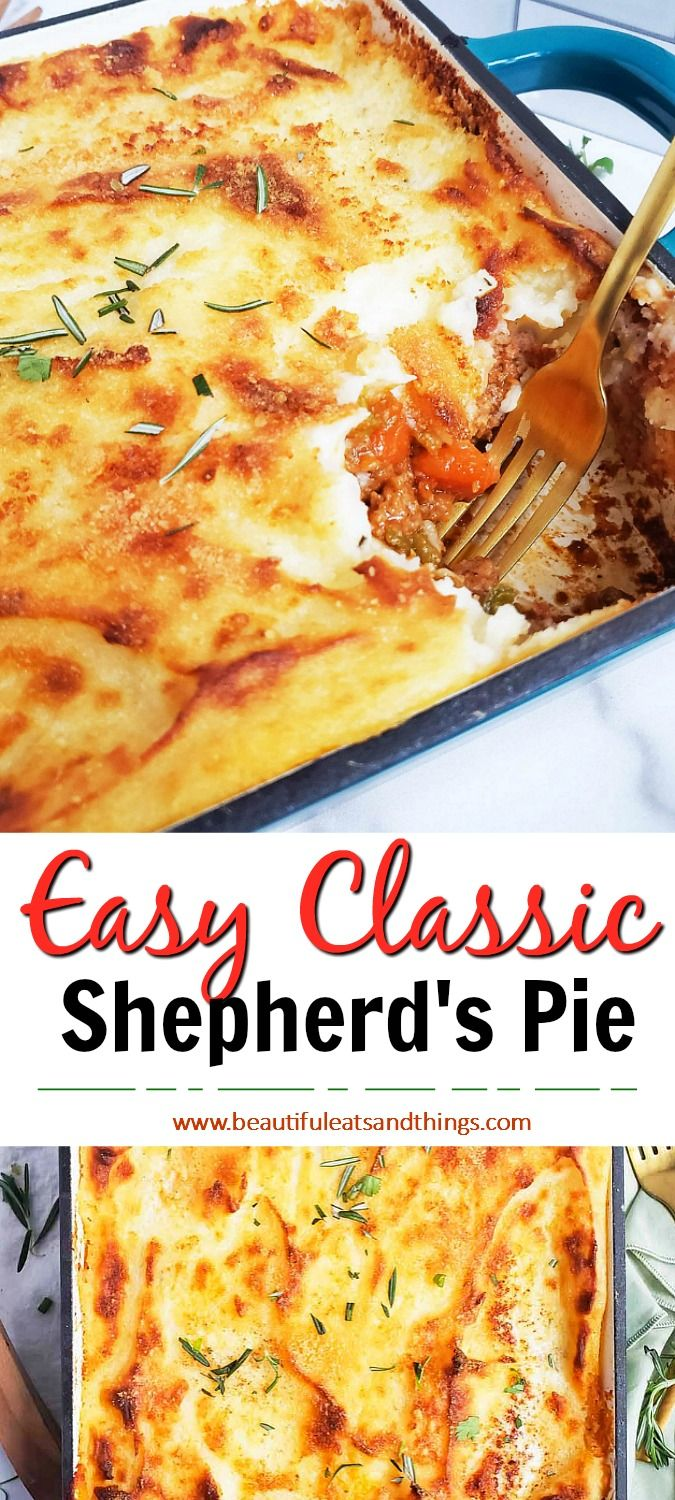 Easy Classic Shepherd S Pie Beautiful Eats Things Recipe In 2020 Cooking Meat Cooking Dinner Instant Mashed Potatoes
