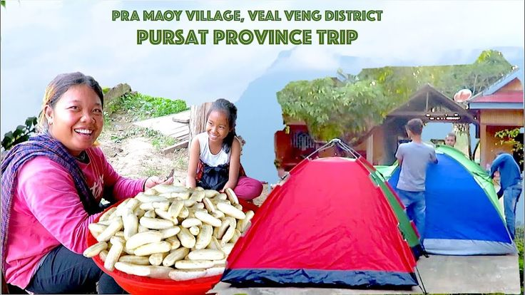 Travel to Pra Maoy Village at Veal Veng district in Pursat Province | Pr...