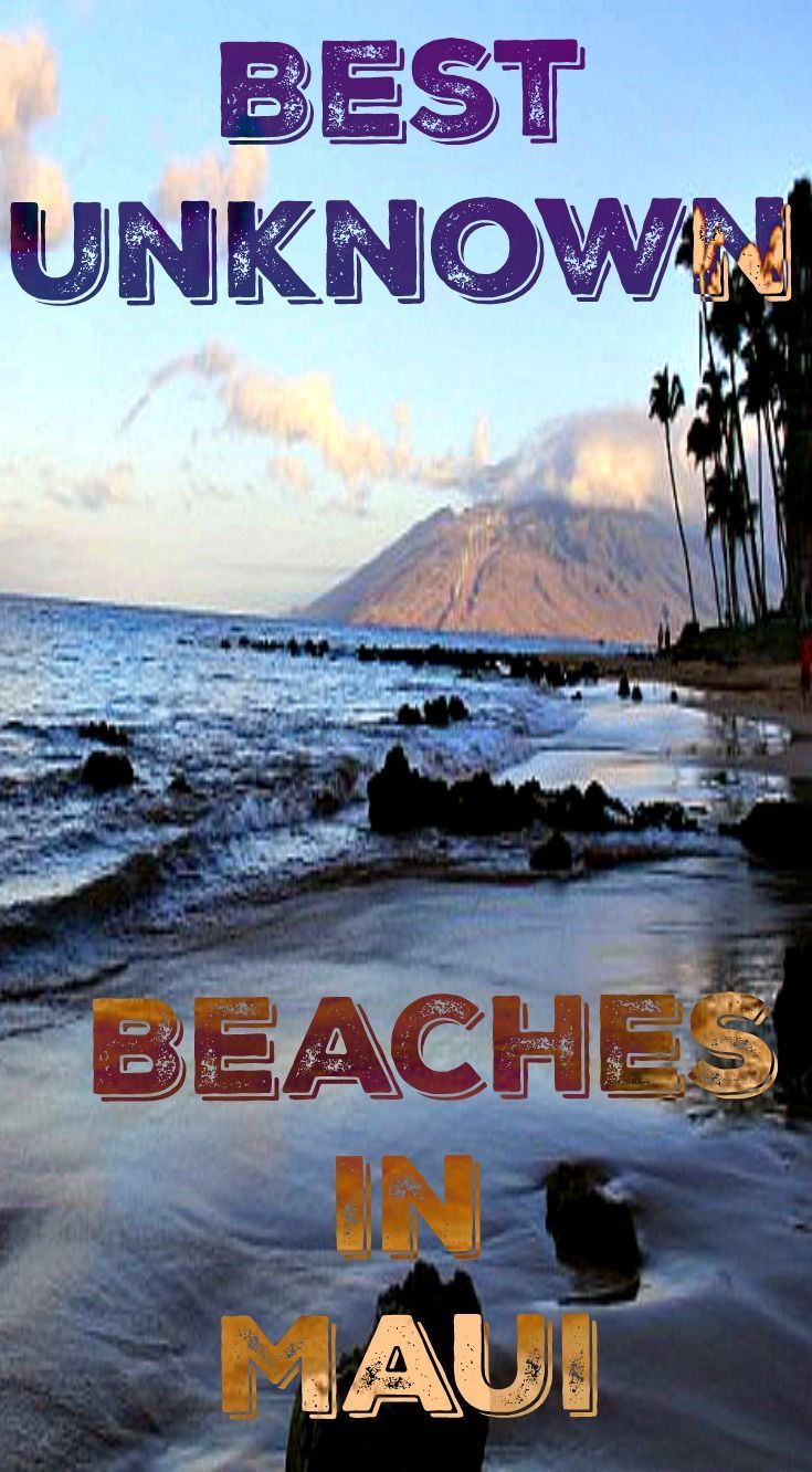 The best unknown beaches in Maui. I think it goes without saying that a visit to Maui would not be complete without a visit to one or more of the many beaches on the island. Although you can visit just about any area of the island and experience a great beach, I think South Maui has some of the best the island has to offer. See Maui's best beaches at