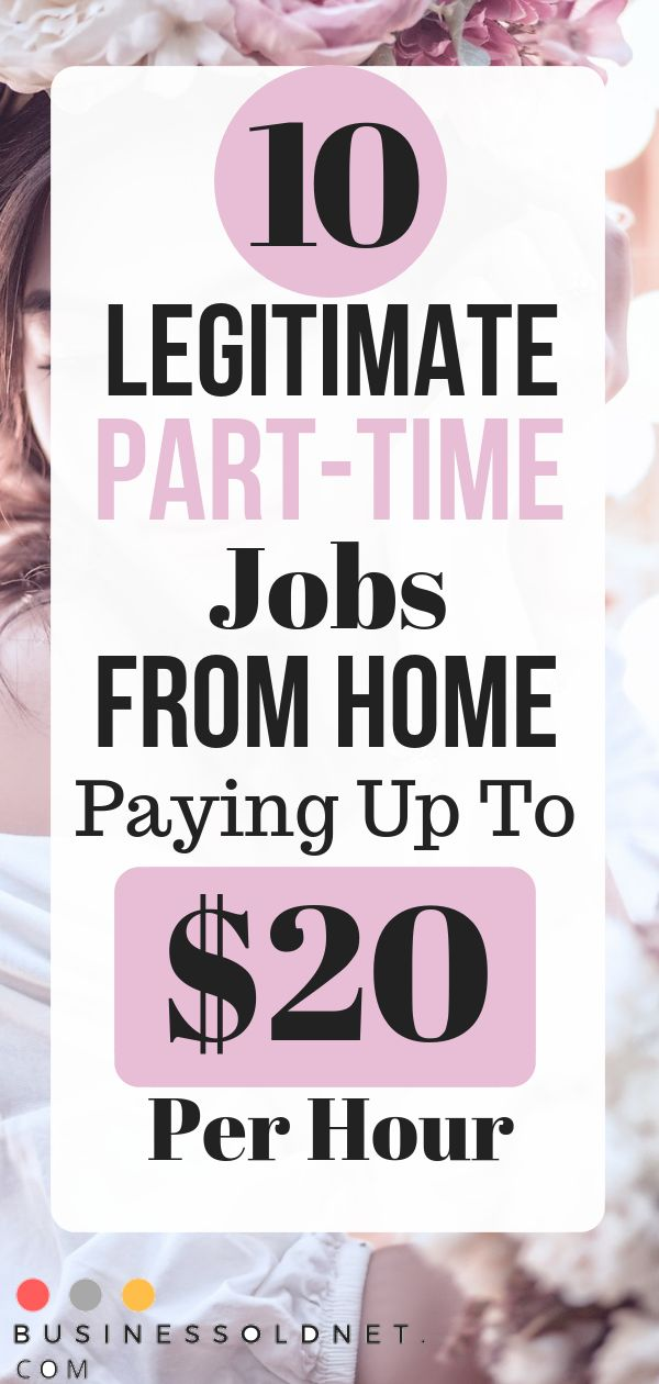 10 Legitimate Part-Time Jobs From Home Paying Up To $20 Per Hour