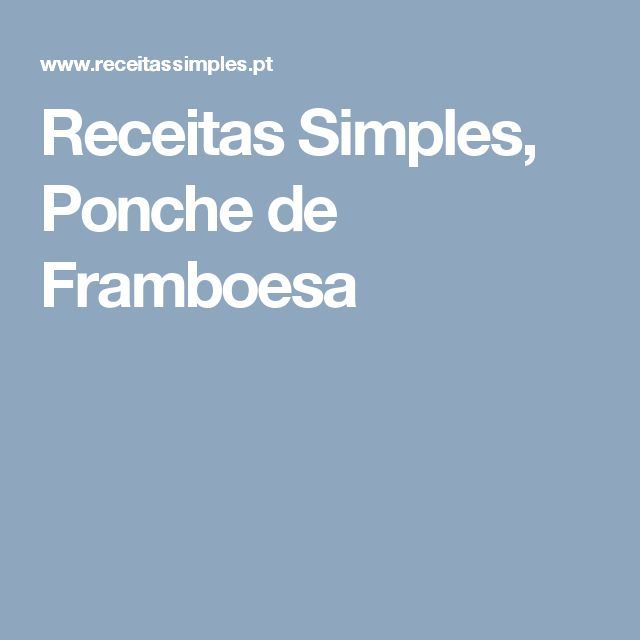 Receitas Simples, Ponche de Framboesa
