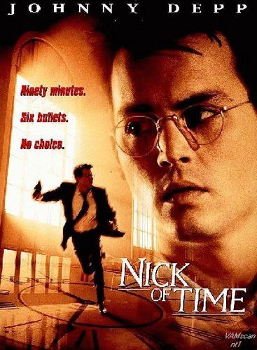 Nick Of Time (1995) An unimpressive, every-day man is forced into a situation where he is told to kill a politician to save his kidnapped daughter. Johnny Depp, Christopher Walken, Courtney Chase...1b