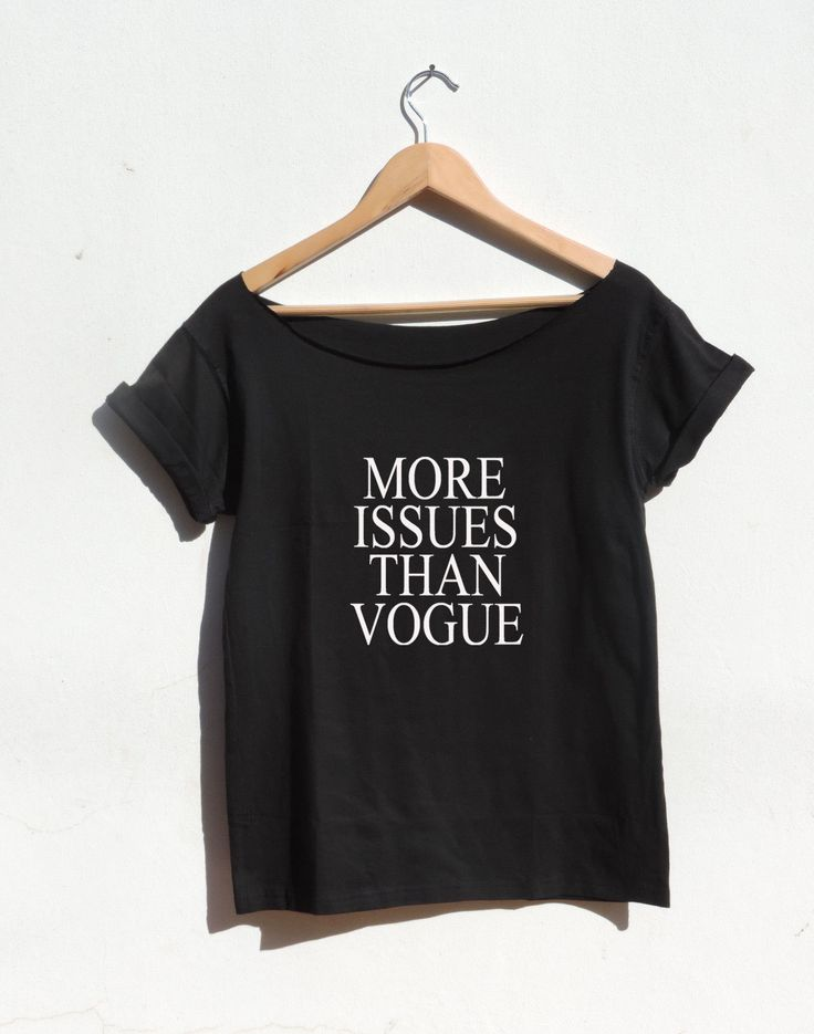 More issues than vogue Off The Shoulder Tshirt women tumblr tumbler style Vouge! - T-Shirts