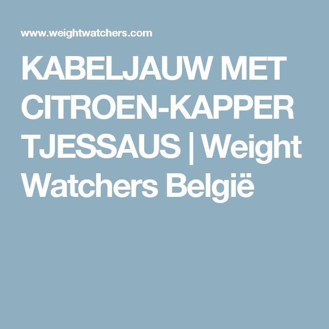 KABELJAUW MET CITROEN-KAPPERTJESSAUS   Weight Watchers België