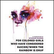 for colored girls who have considered suicide - when the rainbow is enuf (Unabridged) | http://paperloveanddreams.com/audiobook/402130604/for-colored-girls-who-have-considered-suicide-when-the-rainbow-is-enuf-unabridged |