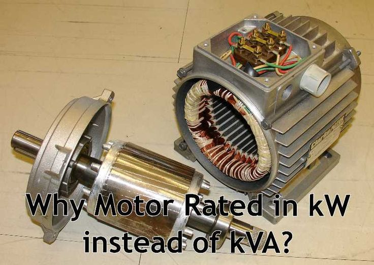 Why motor rated in kw instead of kva we know that for Standard motor kw ratings